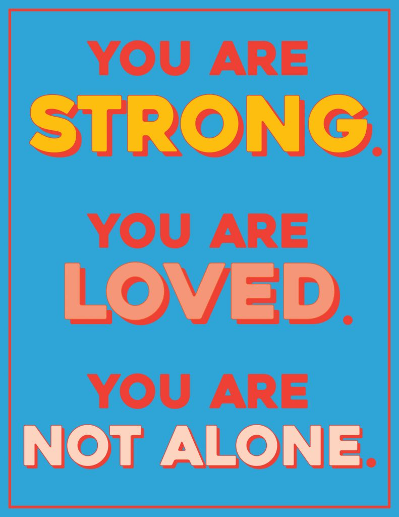 You Are Not Alone Poster 2 Printable Poster for Covid Patients