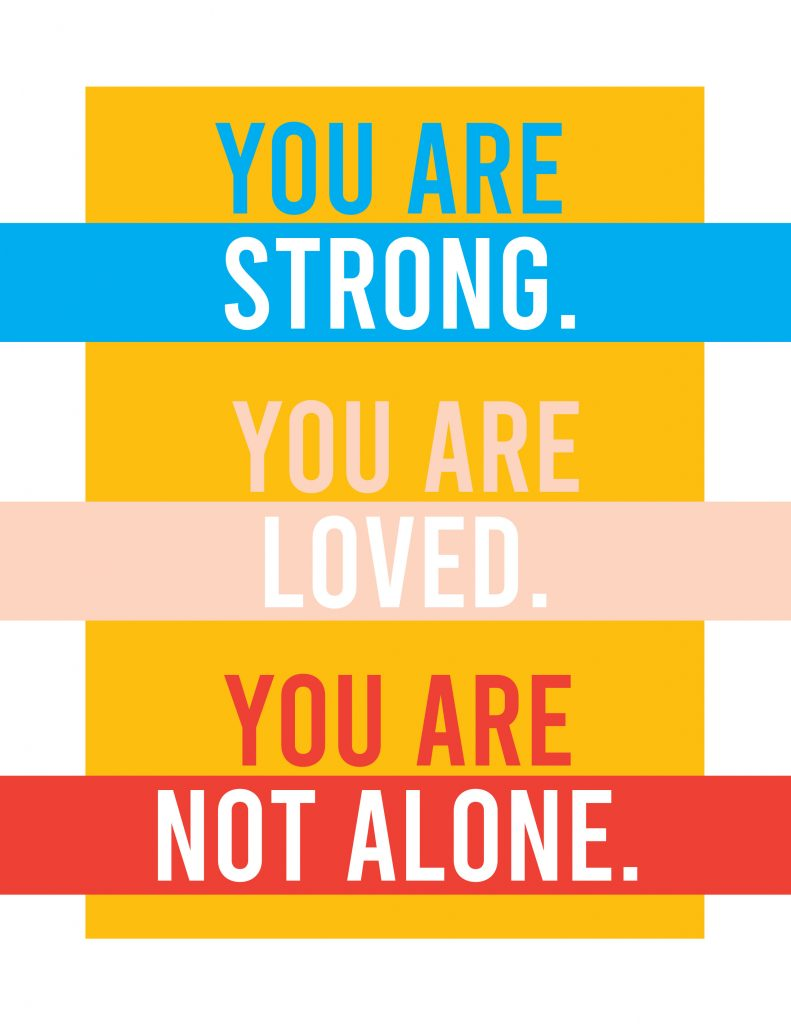You Are Not Alone Poster 6 Printable Poster for Covid Patients